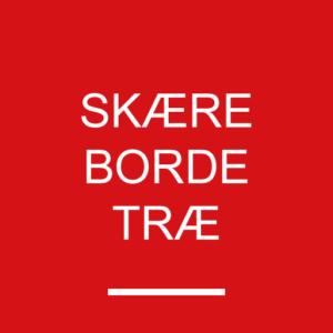 Skæreborde - Træ